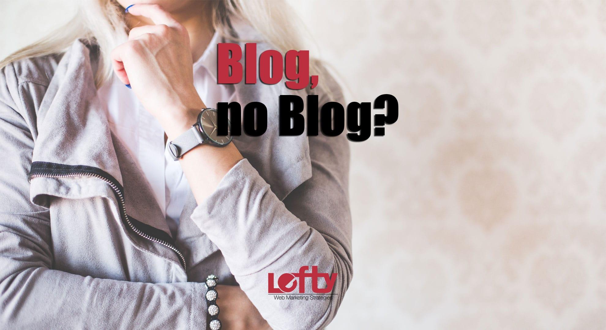 Perché avere un blog aziendale: ecco i vantaggi